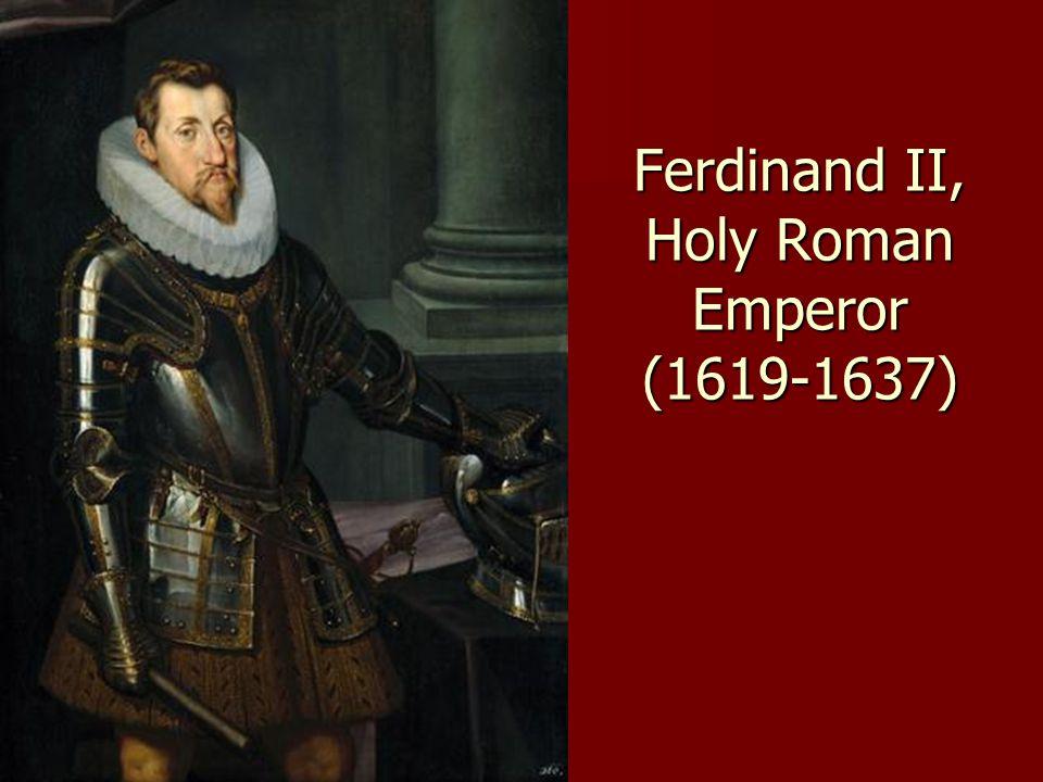 Ferdinand II, Holy Roman Emperor (1619-1637)
