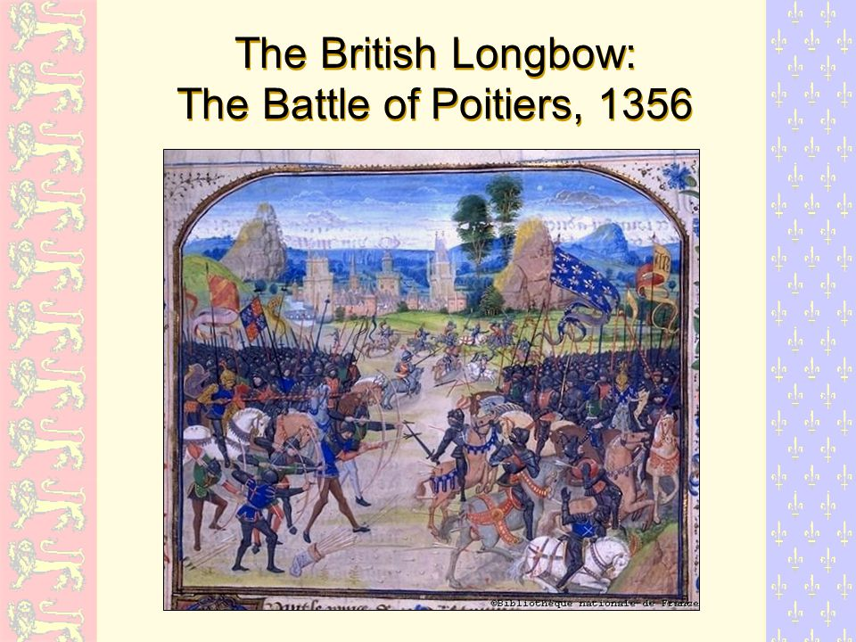 The British Longbow: The Battle of Poitiers, 1356