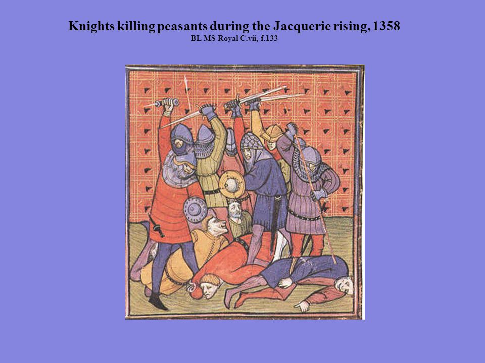 Knights killing peasants during the Jacquerie rising, 1358 BL MS Royal C.vii, f.133