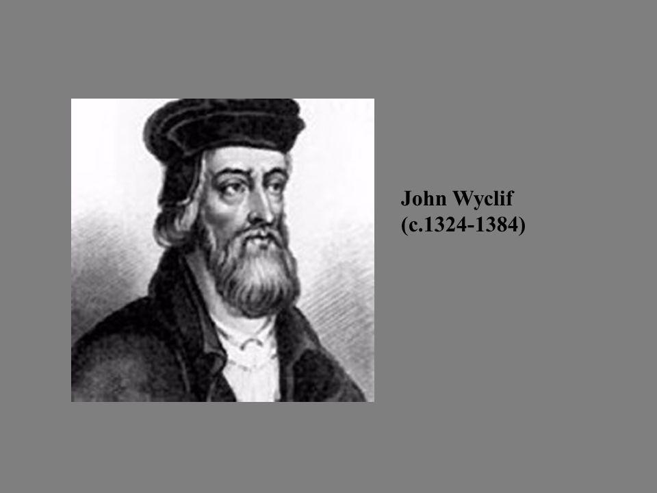 John Wyclif (c.1324-1384)