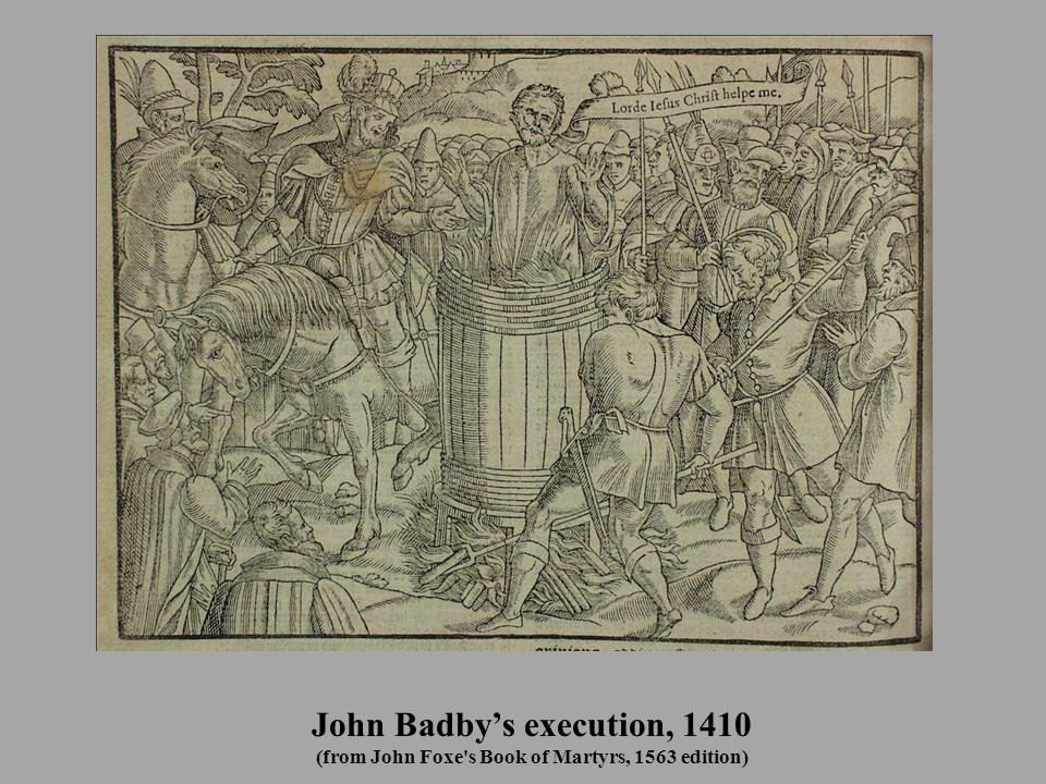 John Badby's execution, 1410 (from John Foxe's Book of Martyrs, 1563 edition)