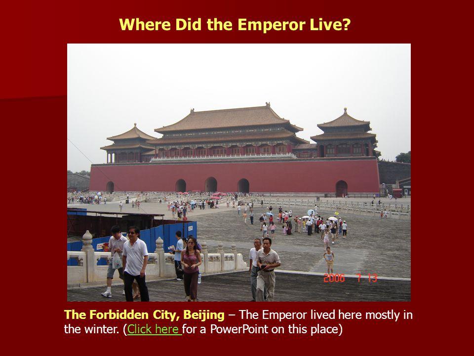 Where Did the Emperor Live.