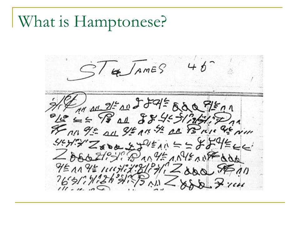 What is Hamptonese?