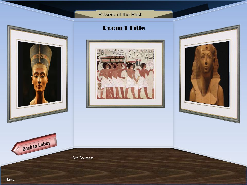 VIRTUAL MUSEUM OF NATIVE AMERICAN WOMEN DAILY LIFE FAMOUS WOMEN MATRILINEAL TRIBES CREATION MYTHS CURATOR INFORMATION Name of Museum Room 1 Title Cite Sources: Name: Powers of the Past
