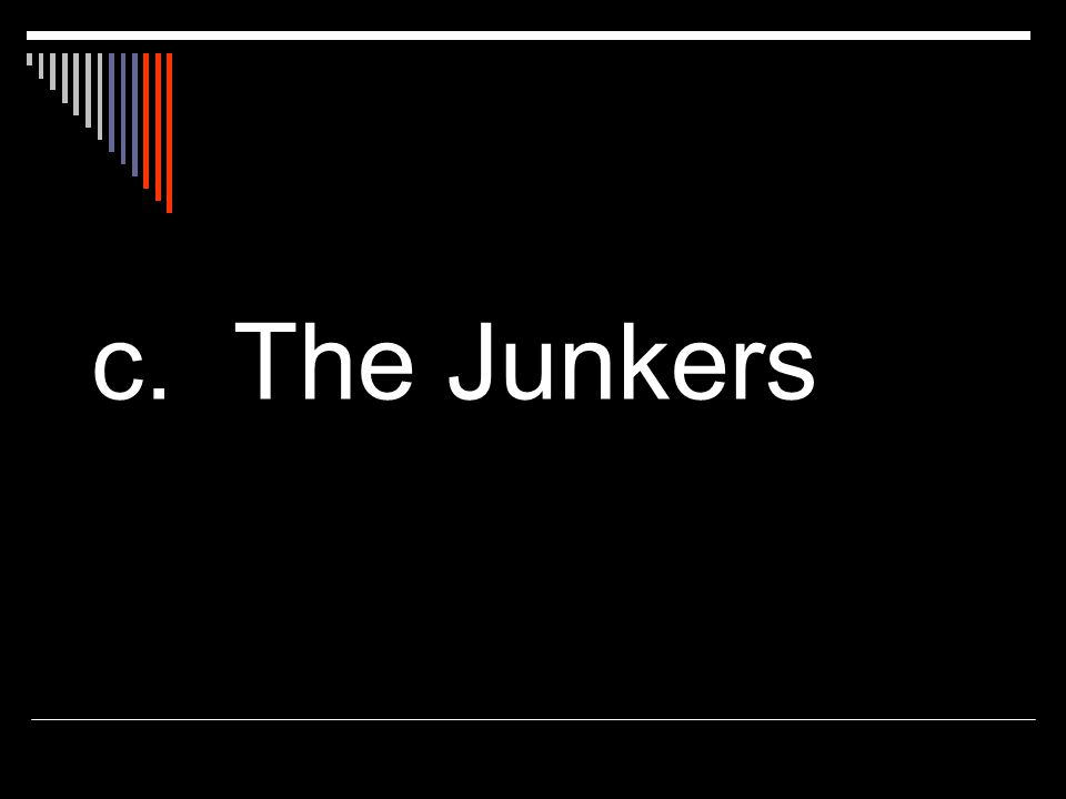 c. The Junkers