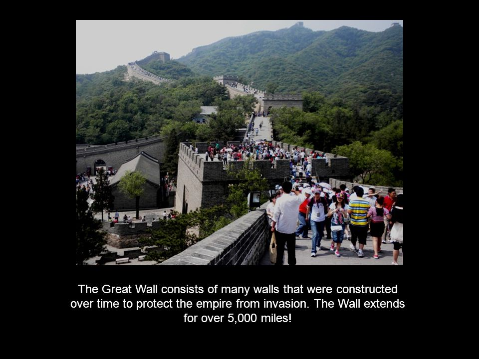 The Great Wall consists of many walls that were constructed over time to protect the empire from invasion.
