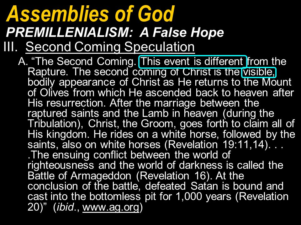 III. Second Coming Speculation A. The Second Coming.
