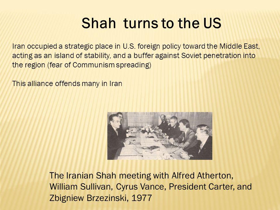 Iran occupied a strategic place in U.S.