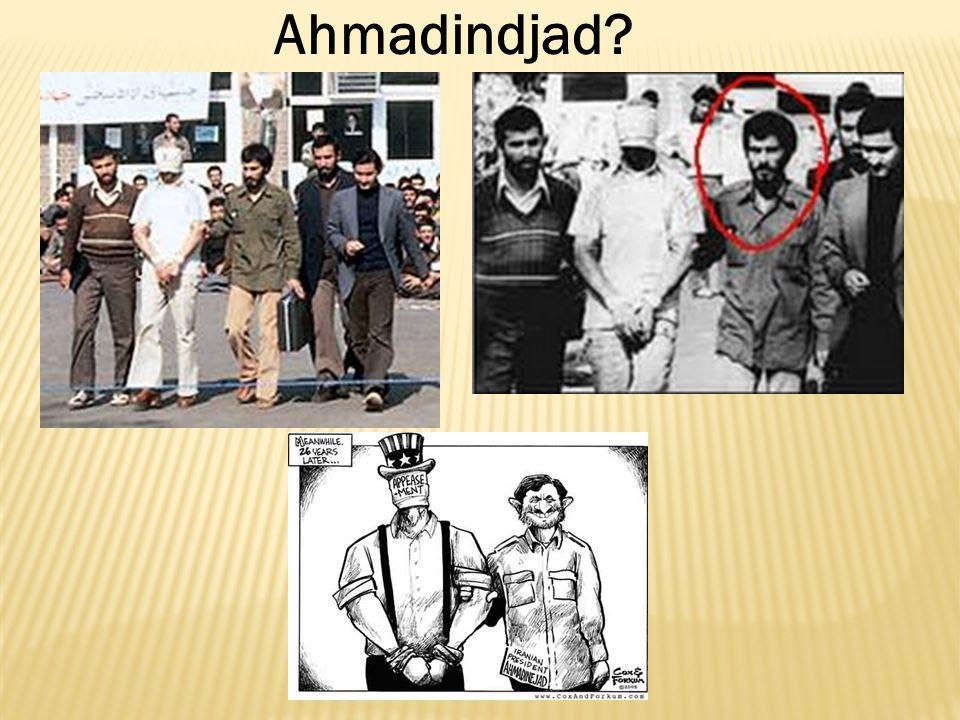 Ahmadindjad?
