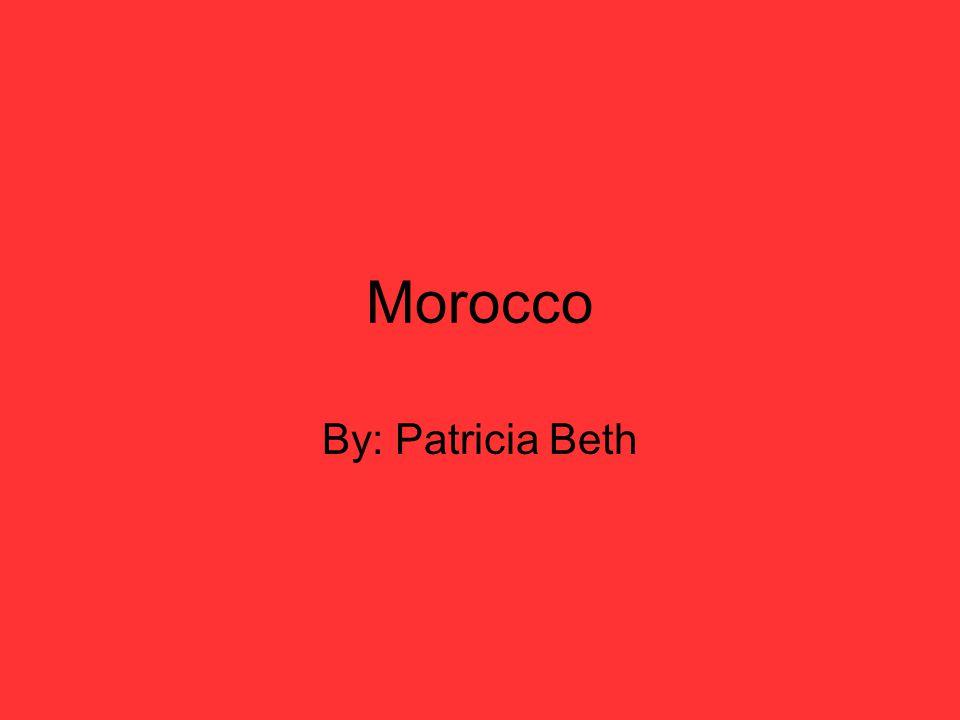Morocco By: Patricia Beth