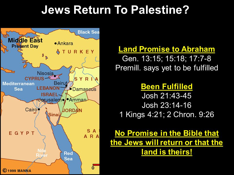 Jews Return To Palestine. Land Promise to Abraham Gen.