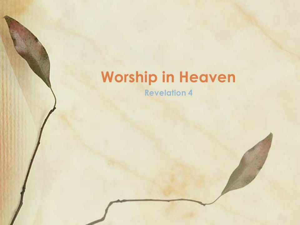 Revelation 4 Worship in Heaven