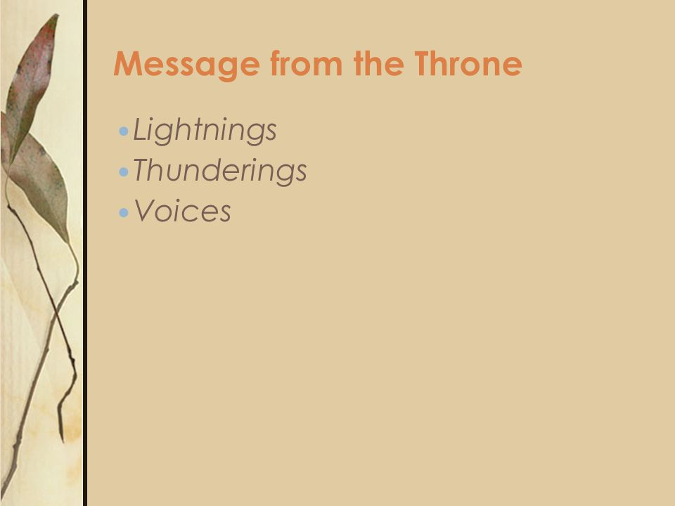 Lightnings Thunderings Voices Message from the Throne