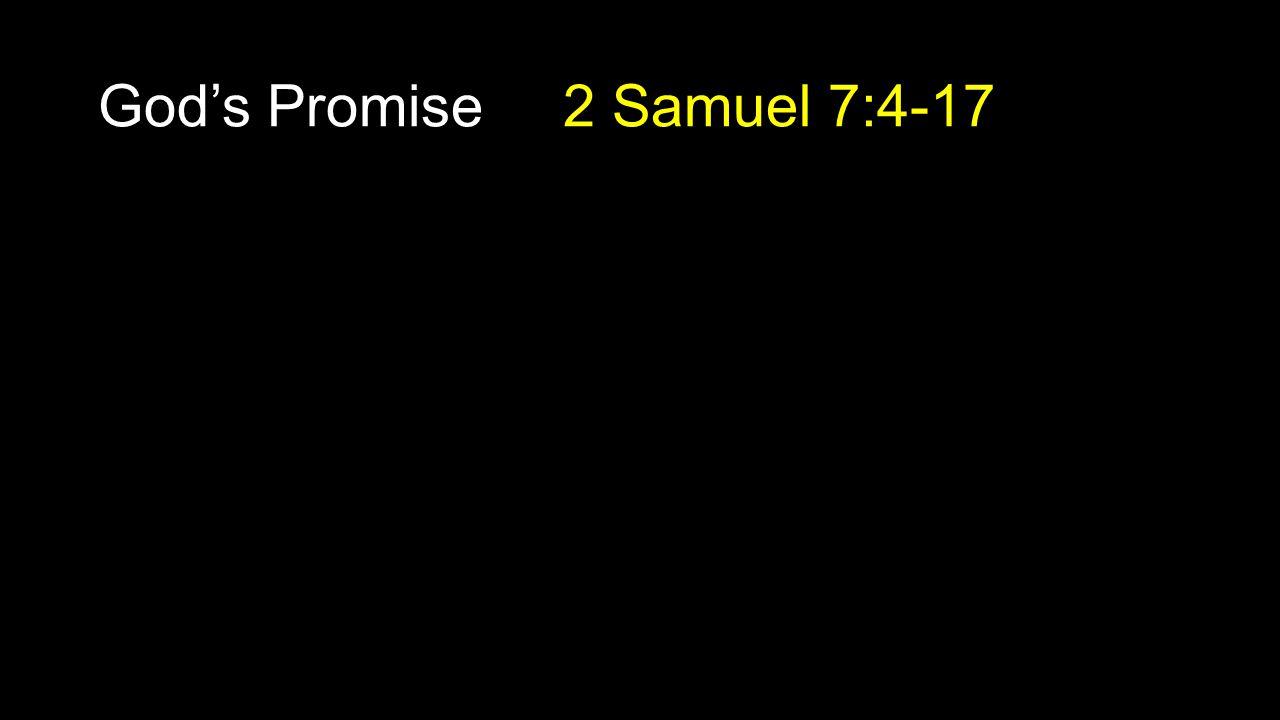 God's Promise 2 Samuel 7:4-17