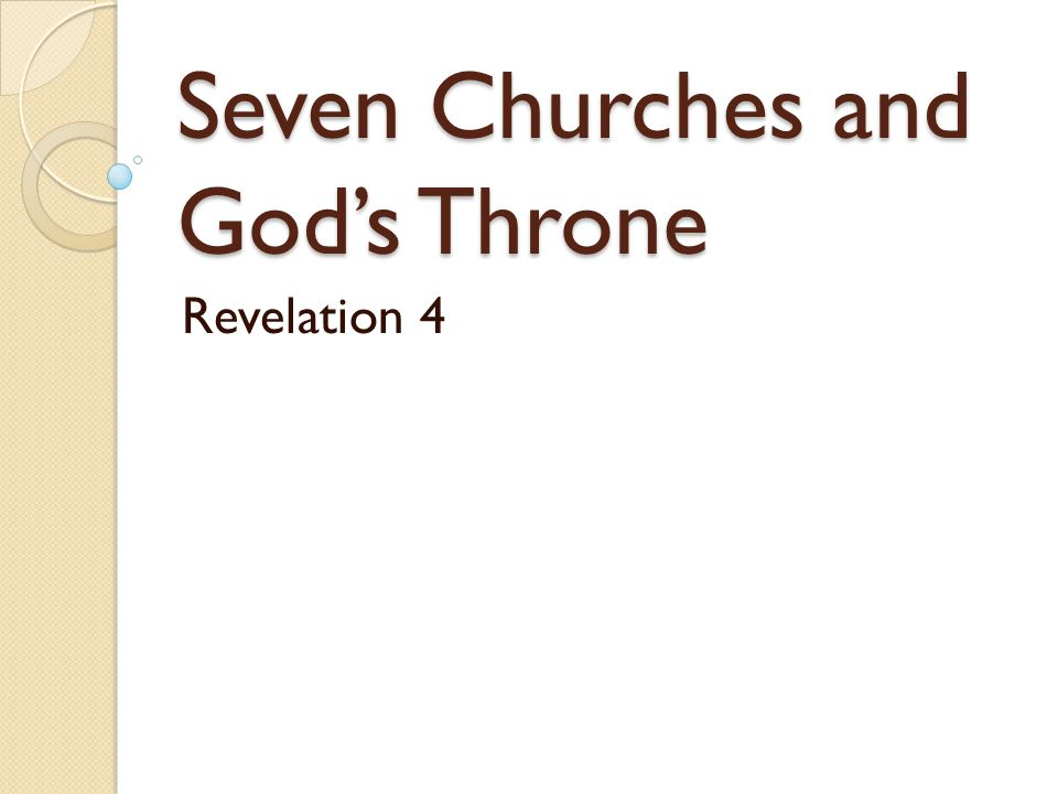 Seven Churches and God's Throne Revelation 4