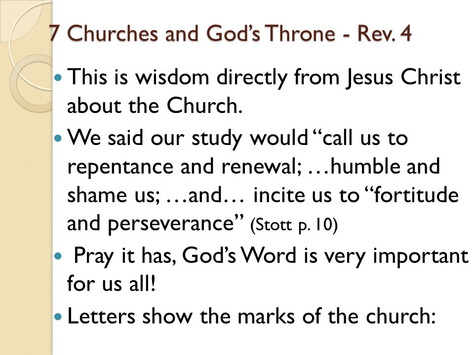 7 Churches and God's Throne - Rev. 4 This is wisdom directly from Jesus Christ about the Church.