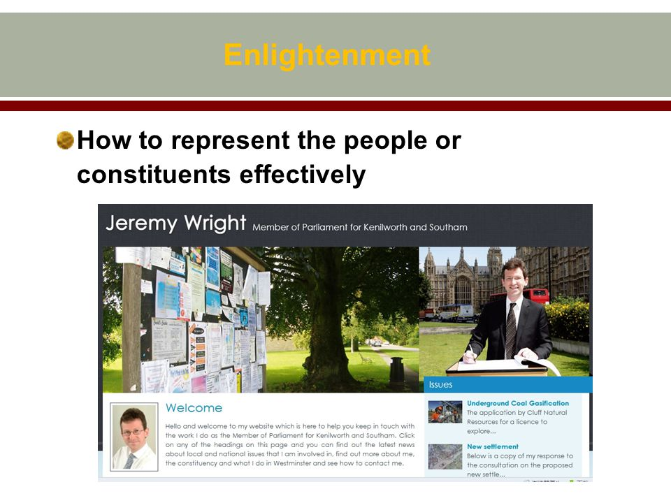 Enlightenment How to represent the people or constituents effectively