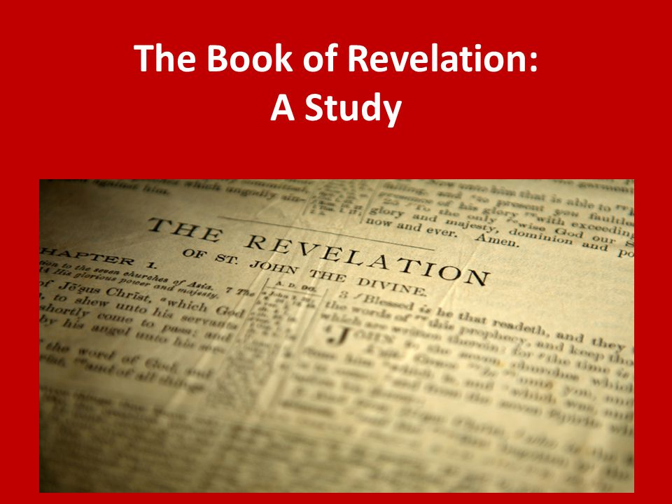 The Book of Revelation: A Study