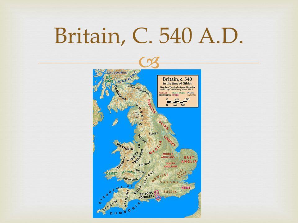  Britain, C. 540 A.D.