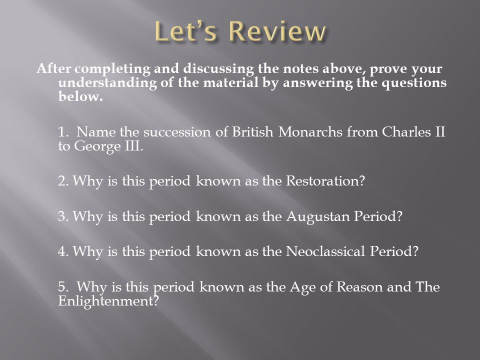 After completing and discussing the notes above, prove your understanding of the material by answering the questions below.