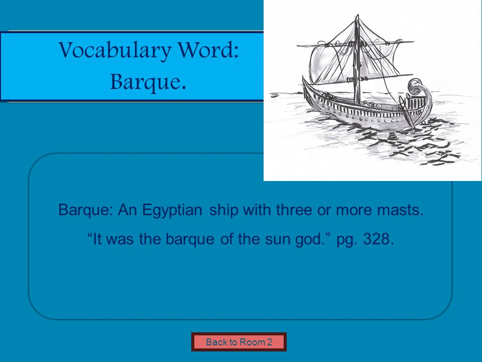 Name of Museum Barque: An Egyptian ship with three or more masts.