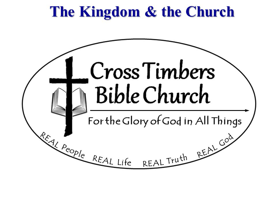 The Kingdom & the Church