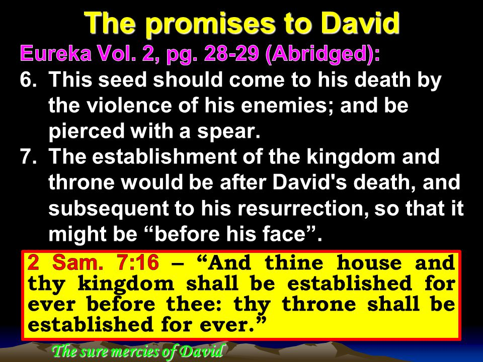 The promises to David The sure mercies of David