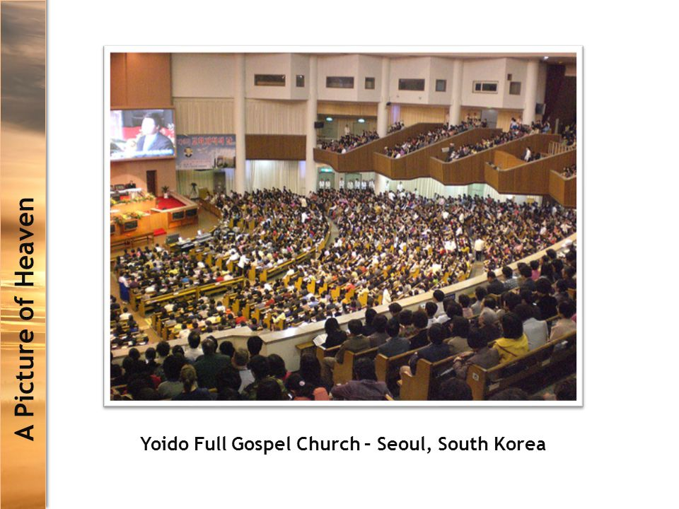 Yoido Full Gospel Church – Seoul, South Korea