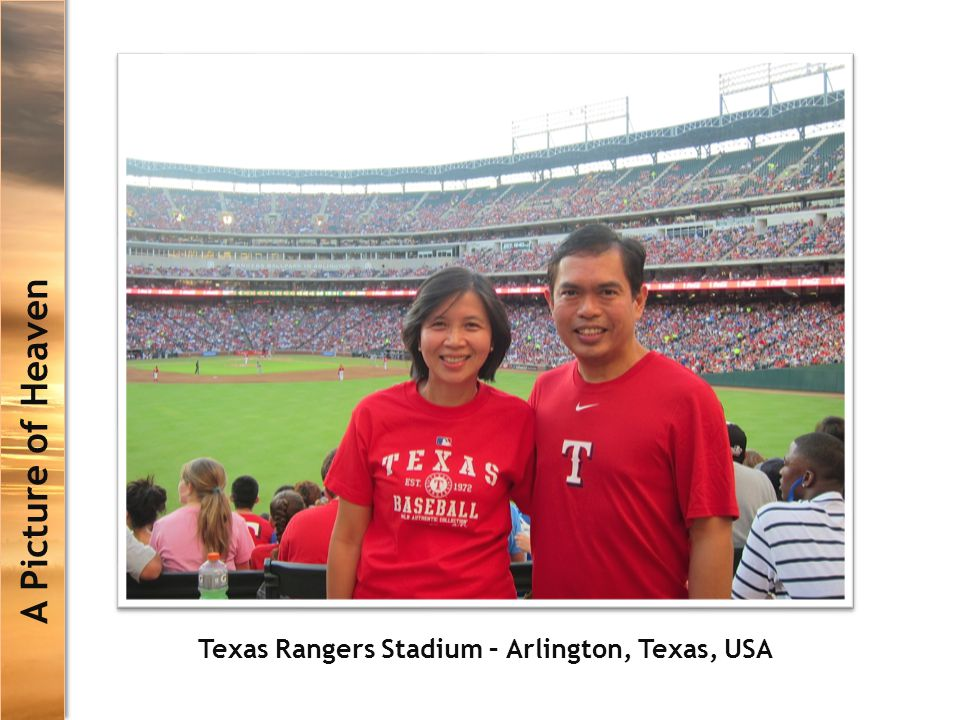 A Picture of Heaven Texas Rangers Stadium – Arlington, Texas, USA