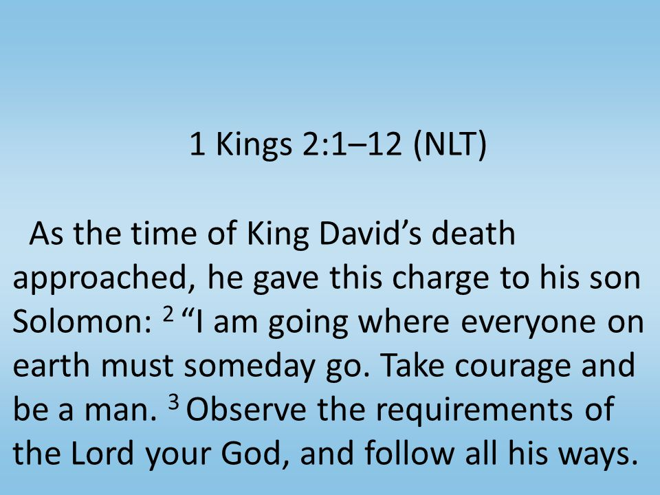 Chapter 2 3 Observe the requirements of the L ORD your God, and follow all his ways.
