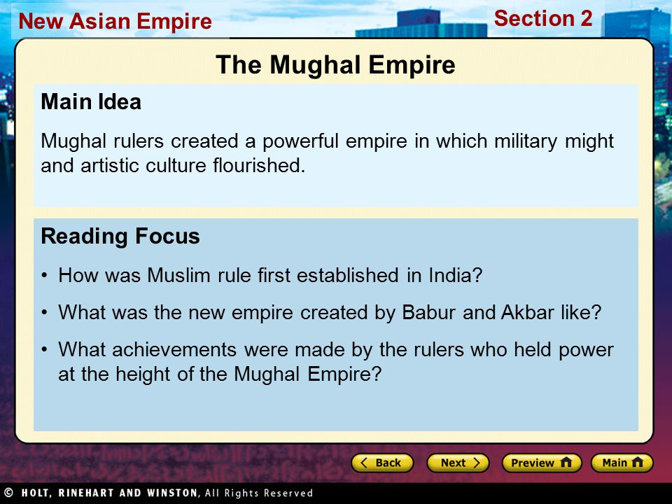 Section 2 New Asian Empire Reading Focus How was Muslim rule first established in India.