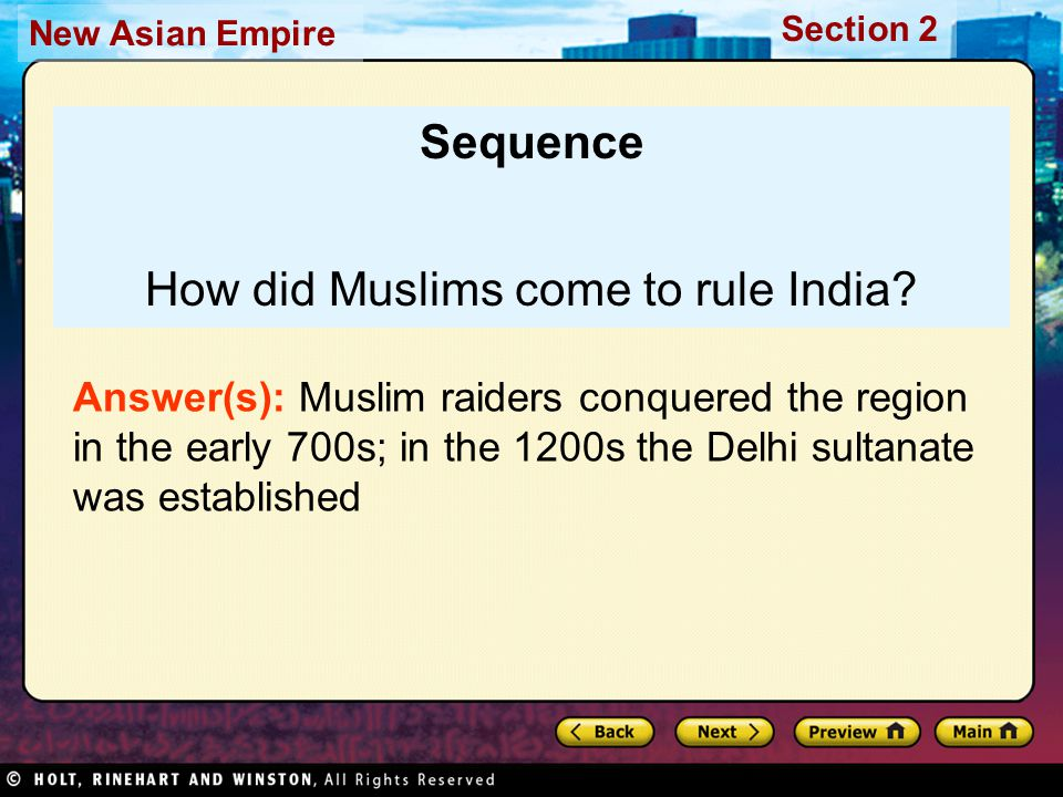 Section 2 New Asian Empire The Delhi sultanate remained strong for about 300 years.