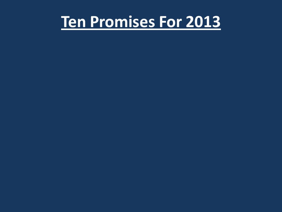 Ten Promises For 2013