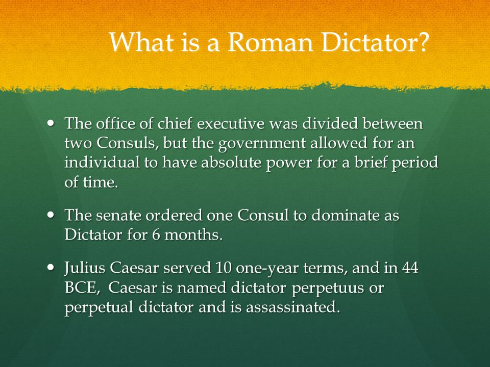 What is a Roman Dictator.