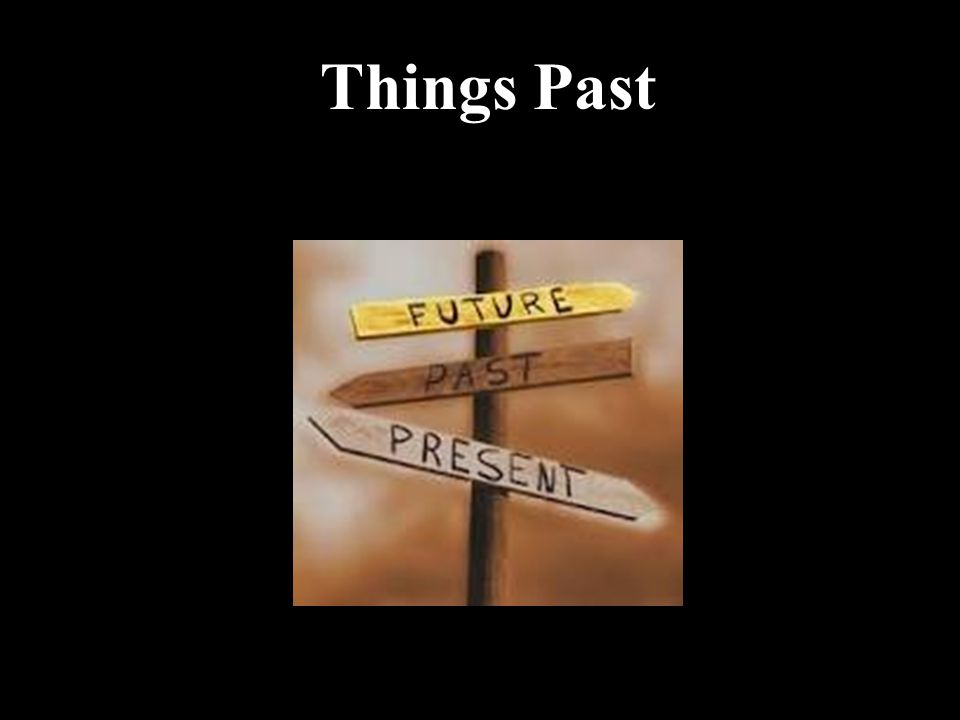 Things Past