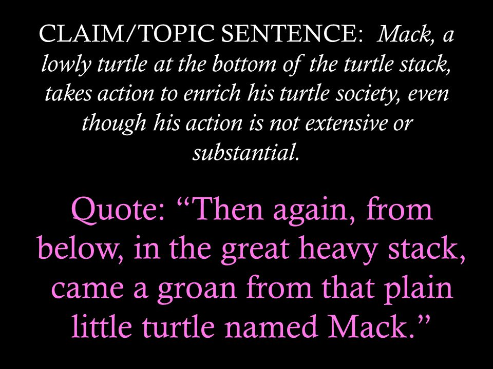 STINKY.This evidence, or quote, does not explain what Mack's action is.