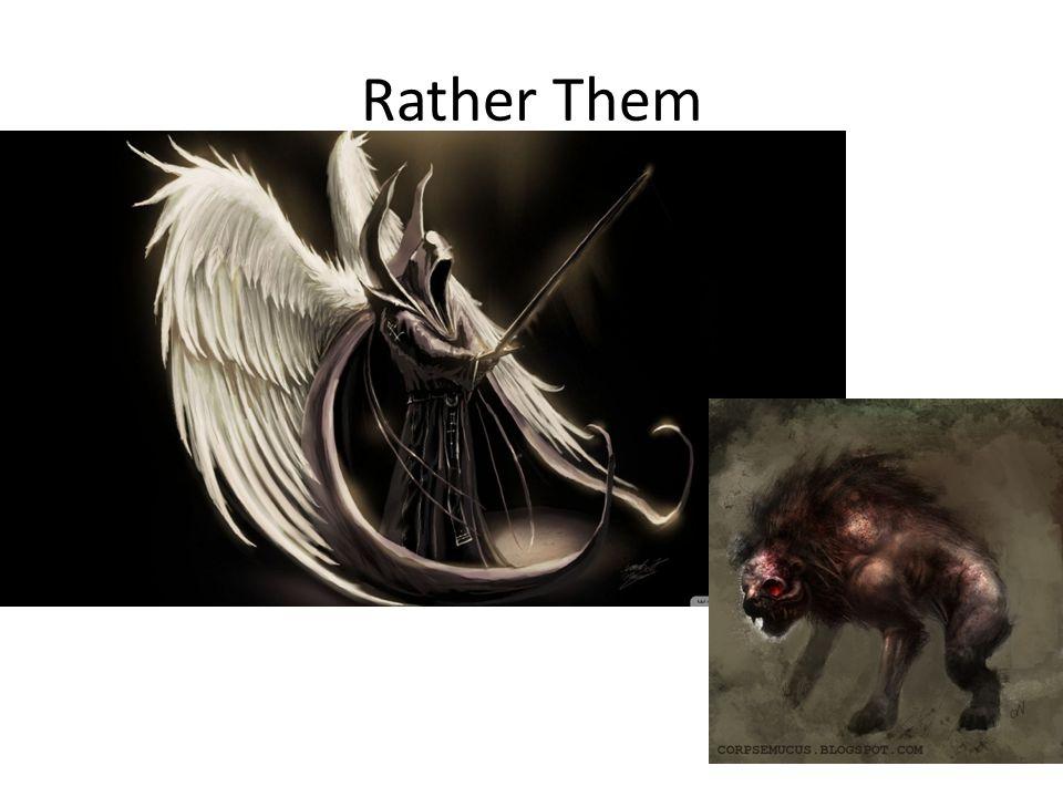 Rather Them