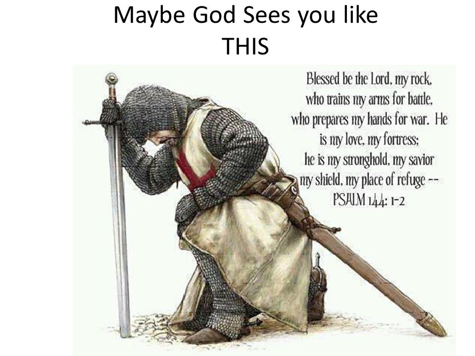 Maybe God Sees you like THIS