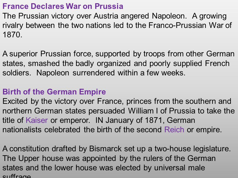 France Declares War on Prussia The Prussian victory over Austria angered Napoleon. A growing rivalry between the two nations led to the Franco-Prussia