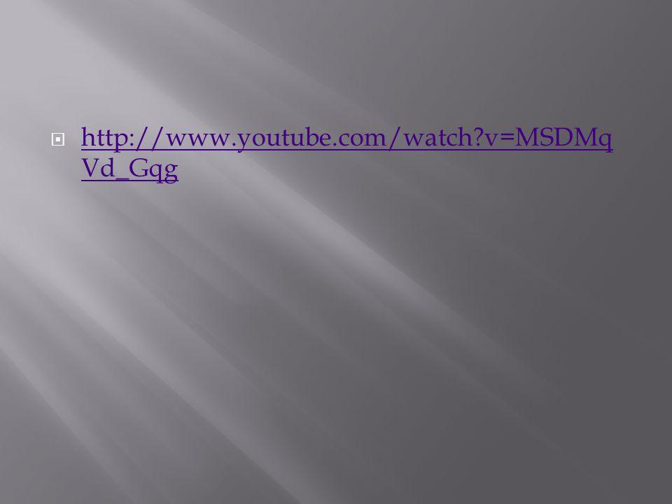  http://www.youtube.com/watch?v=MSDMq Vd_Gqg http://www.youtube.com/watch?v=MSDMq Vd_Gqg