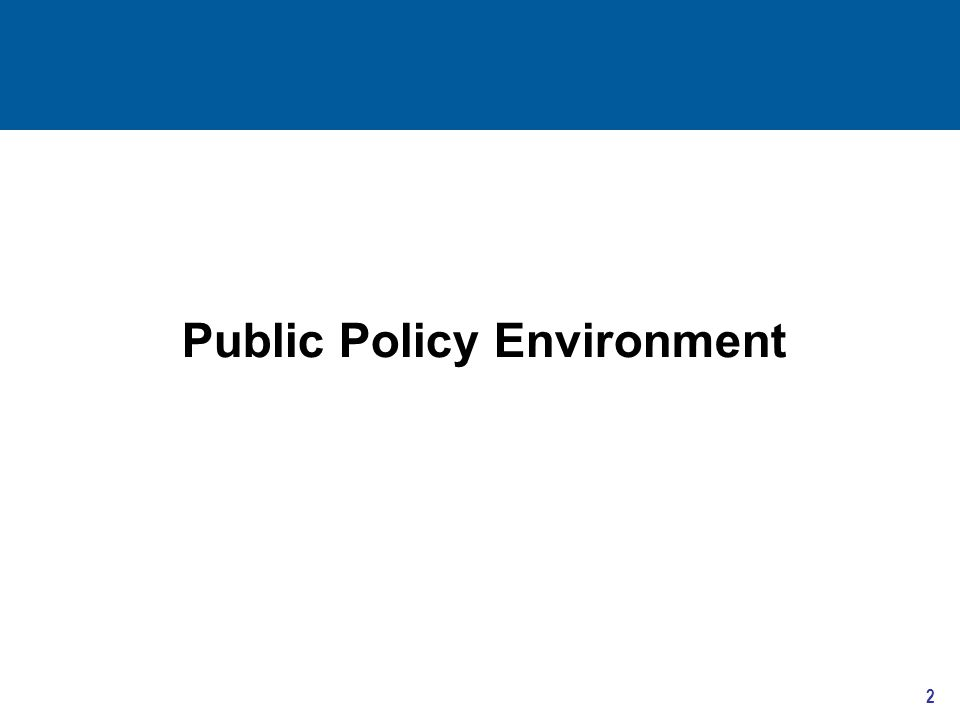Public Policy Environment 2