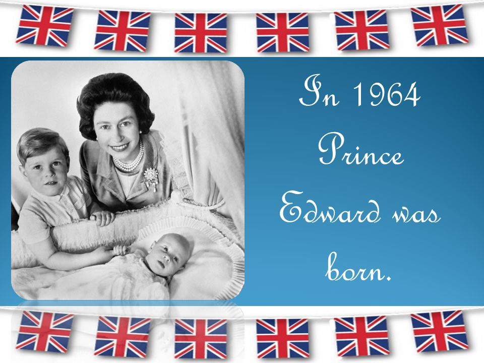 In 1964 Prince Edward was born.