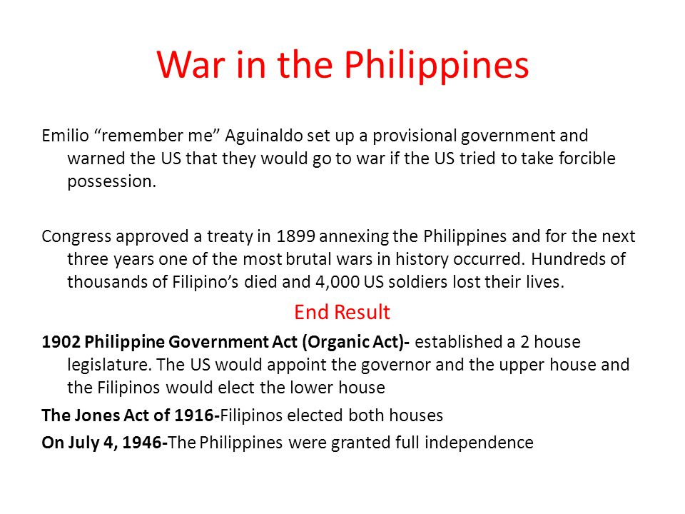 War in the Philippines Emilio remember me Aguinaldo set up a provisional government and warned the US that they would go to war if the US tried to take forcible possession.