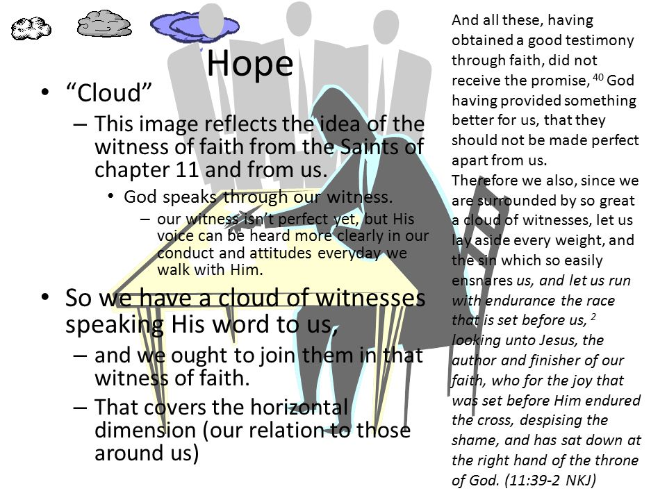 Hope Cloud – There is yet one above and ahead of us (the vertical dimension).