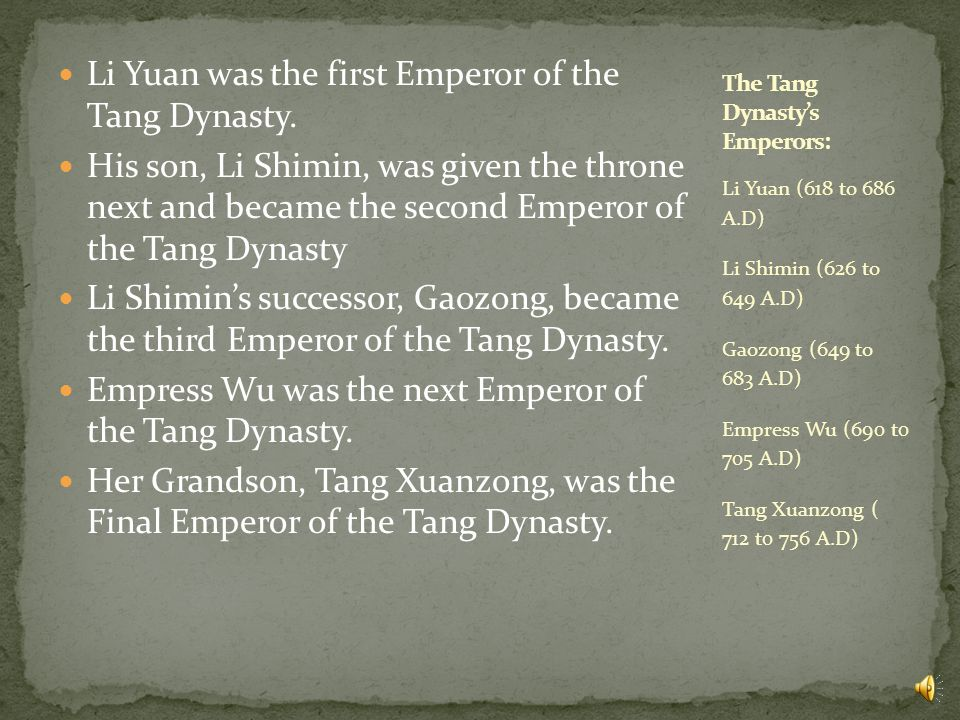 First, we will tell you about the Tang Dynasty and it's rulers.