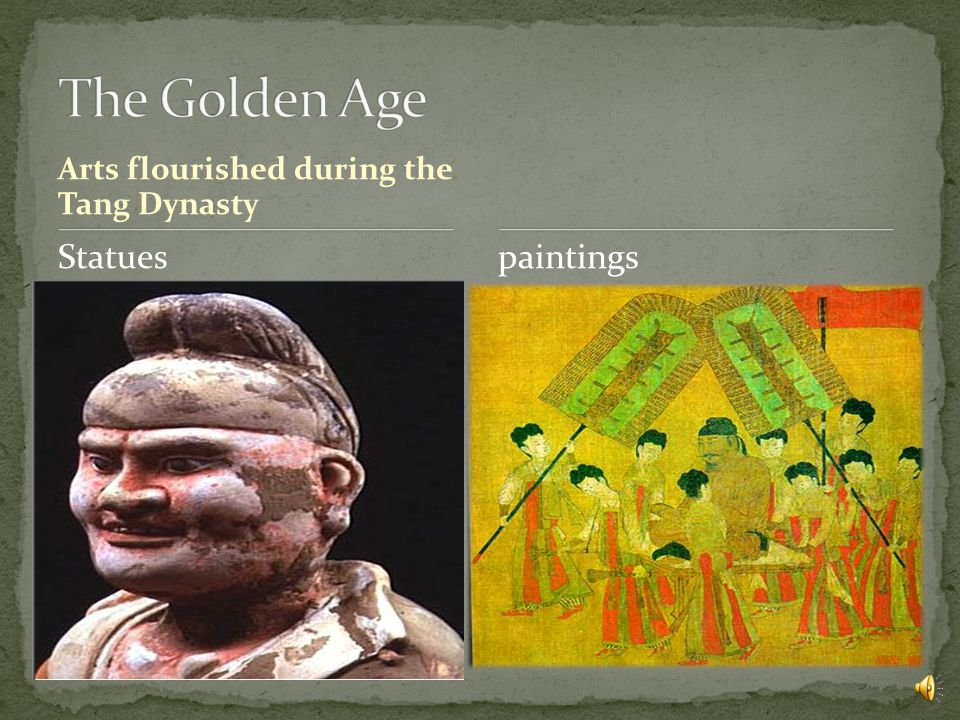 Arts flourished during the Tang Dynasty Statuespaintings
