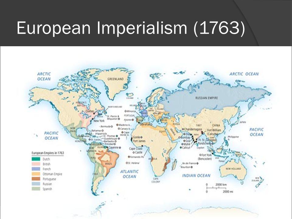 European Imperialism (1763)