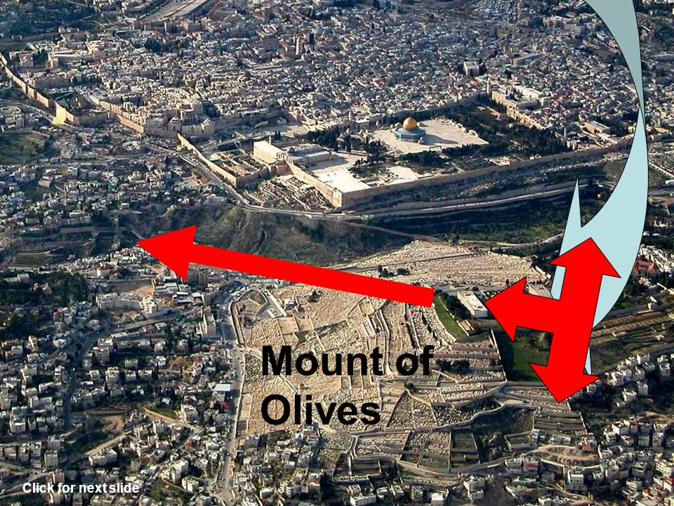 Mount of Olives Zechariah 14:3-4