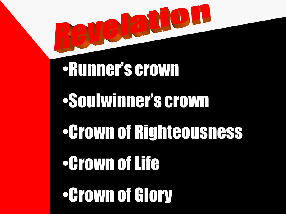 Runner's crown Soulwinner's crown Crown of Righteousness Crown of Life Crown of Glory