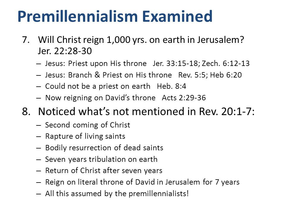 Premillennialism Examined 9.What does Revelation 20:1-7 teach.
